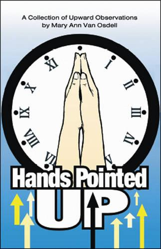 Hands Pointed Up (Paperback)