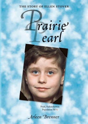 Prairie Pearl: The Story of Ellen Stover (Paperback)