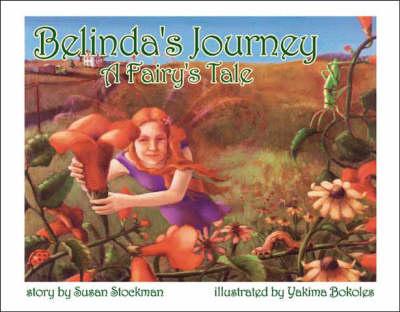 Belinda's Journey: A Fairy's Tale (Paperback)