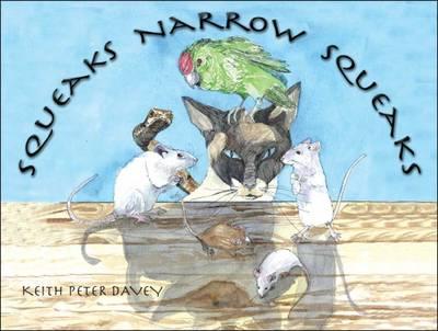 Squeaks Narrow Squeaks (Paperback)