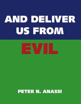 And Deliver Us from Evil (Paperback)