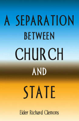 A Seperation Between Church and State (Paperback)