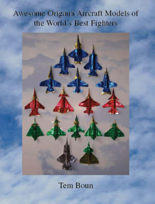 Awesome Origami Aircraft Models of the World's Best Fighters (Paperback)