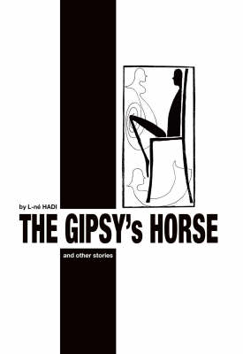 The Gipsy's Horse and Other Stories (Paperback)