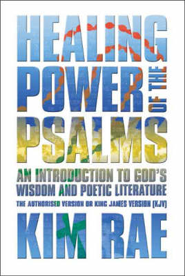Healing Power of the Psalms: An Introduction to God's Wisdom and Poetic Literature (Paperback)