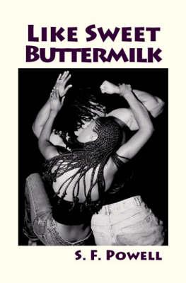 Like Sweet Buttermilk (Paperback)