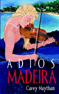 Adios Madeira (Paperback)