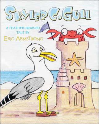 Skyler C. Gull (Paperback)