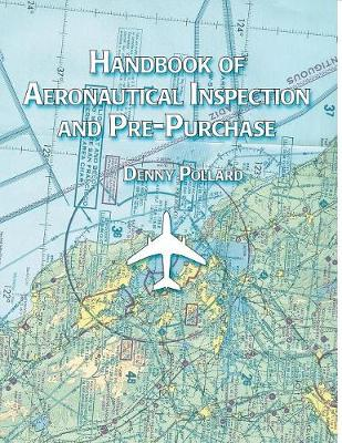 Handbook of Aeronautical Inspection and Pre-purchase (Paperback)