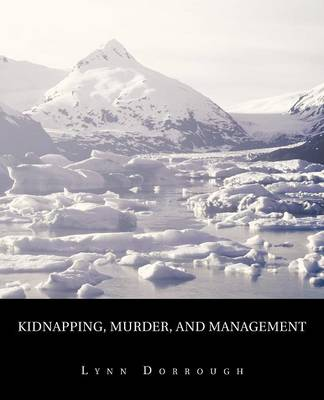 Kidnapping, Murder, and Management: The Reading (Paperback)