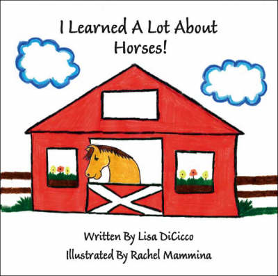 I Learned a Lot About Horses (Paperback)