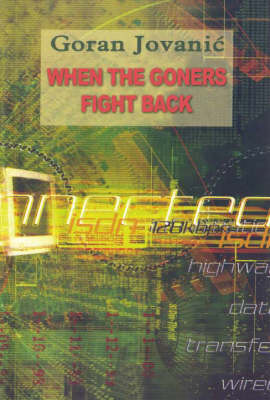 When the Goners Fight Back (Paperback)