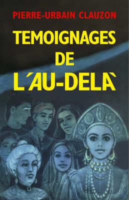 Temoignages De L'au-dela (Paperback)