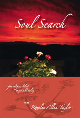 Soul Search: From Religious Belief to Spiritual Reality (Paperback)