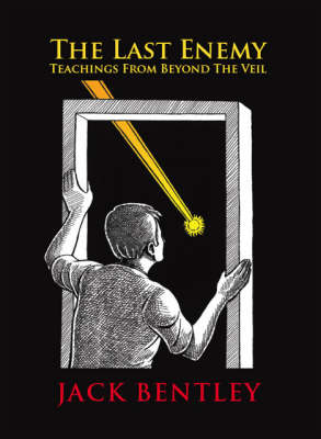 The Last Enemy: Teachings from Beyond the Veil (Paperback)