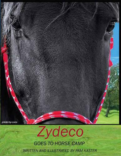 Zydeco Goes to Horse Camp (Paperback)