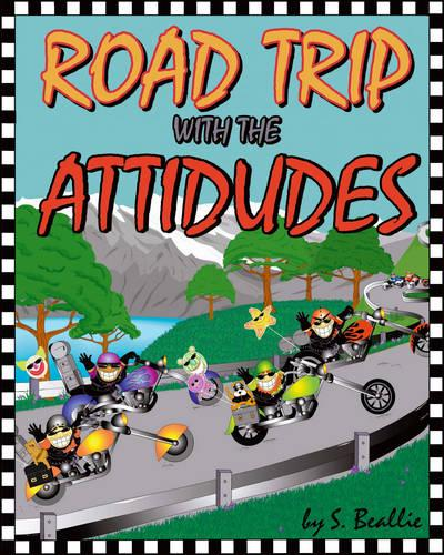 Road Trip with the Attidudes (Paperback)