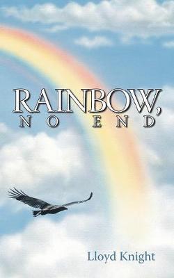 Rainbow, No End (Paperback)