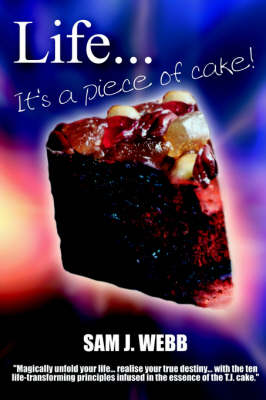 Life...It's A Piece of Cake (Paperback)