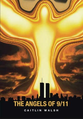 The Angels of 9/11 (Paperback)