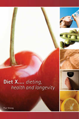 Diet X: Dieting, Health and Longevity (Paperback)