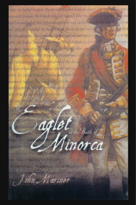 The Eaglet at the Battle of Minorca (Paperback)