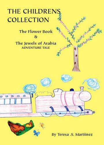 The Childrens Collection: The Flower Book and the Jewels of Arabia Adventure Tale (Paperback)