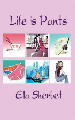 Life is Pants (Paperback)