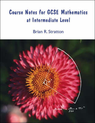 Course Notes for GCSE Mathematics at Intermediate Level (Paperback)