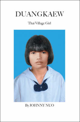 Duangkaew: Thai Village Girl (Paperback)