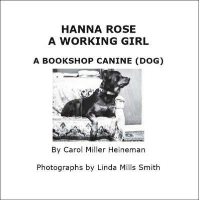 Hanna Rose: A Working Girl, a Bookshop Canine (dog) (Paperback)
