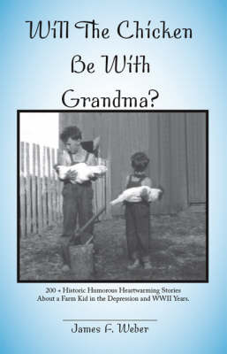 Will the Chicken be with Grandma? (Paperback)
