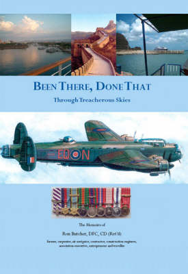 Been There, Done That: Through Treacherous Skies (Paperback)