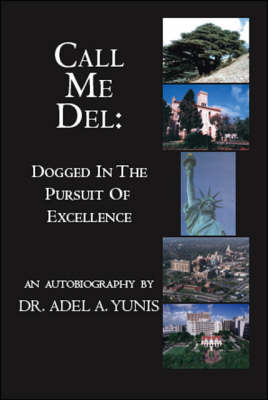 Call Me Del: Dogged in the Pursuit of Excellence (Paperback)