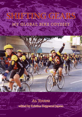 Shifting Gears: My Global Bike Odyssey (Paperback)