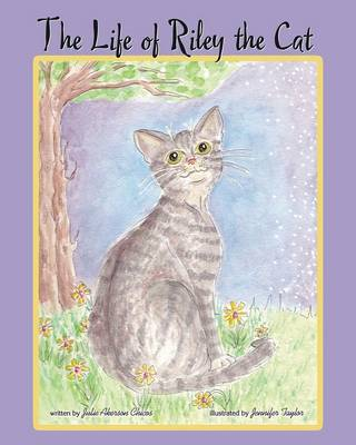 The Life of Riley the Cat (Paperback)