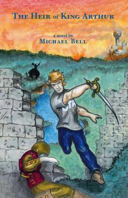 The Heir of King Arthur (Paperback)