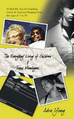 The Every Day Living Of Children and Teens Monologues (Paperback)
