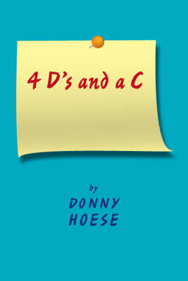 4 D's and a C (Paperback)