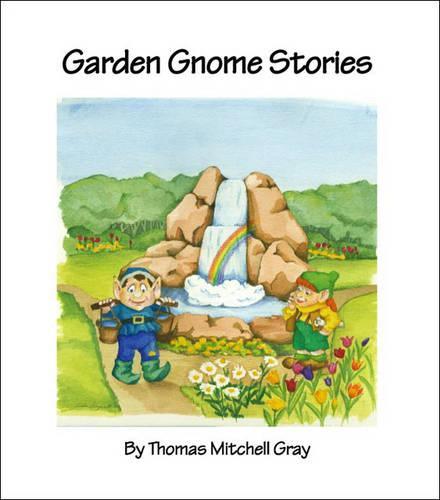 Garden Gnome Stories (Paperback)