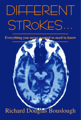 Different Strokes: Everything You Never Wanted to Need to Know (Paperback)