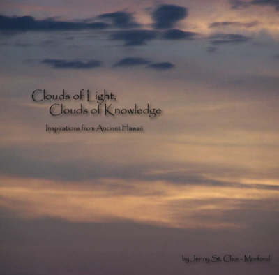 Clouds of Light, Clouds of Knowledge (Paperback)