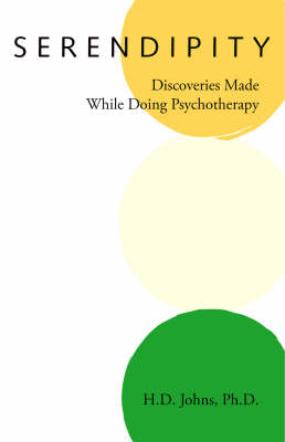 Serendipity: Discoveries Made While Doing Psychotherapy (Paperback)