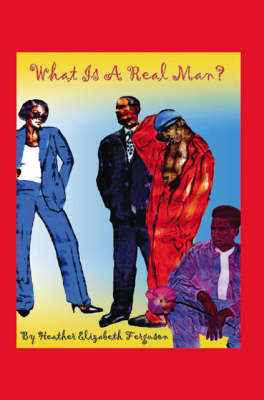 What is a Real Man? (Paperback)