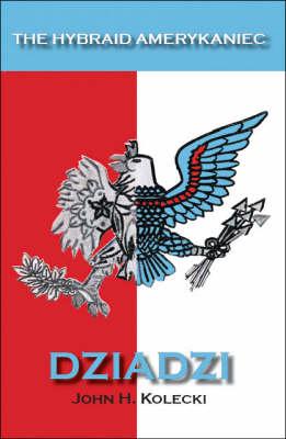 The Hybraid Amerykaniec: Dziadzi (Paperback)