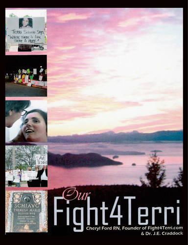 Our Fight4Terri (Paperback)