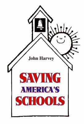 Saving America's Schools (Paperback)