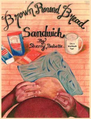 Brown Round Bread Sandwich (Paperback)