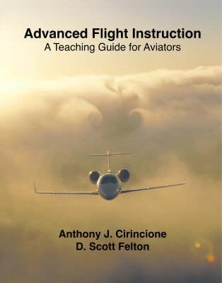 Advanced Flight Instruction (Paperback)