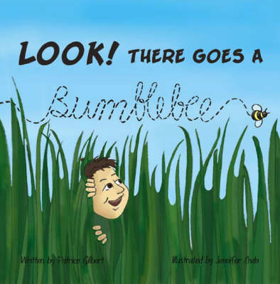 Look! There Goes a Bumblebee (Paperback)